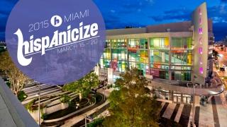 2015 Miami Hispanicize March 16-20