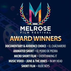 Melrose Film Festival Award Winners Documentary and Audience Choice El Chacharero