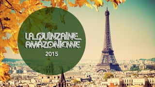 Blood, Sweat and Trees at the 2015 Amazon Fortnight in Paris