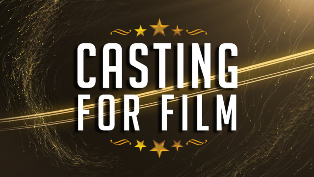 Casting for Feature Film