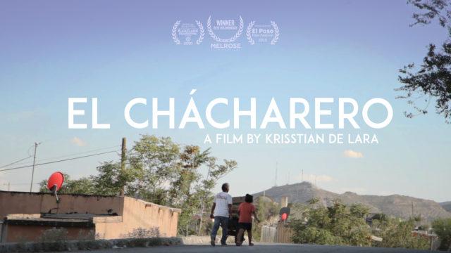 El Chácharero Trailer