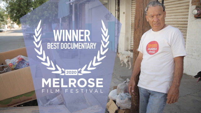 El Chácharero Winner of Best Documentary at Melrose Film Festival