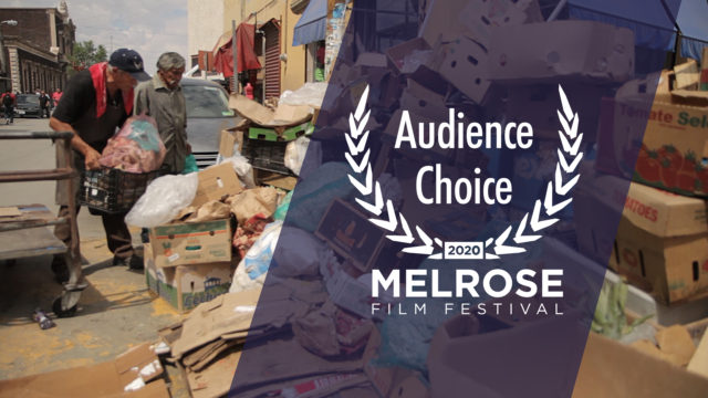 Winner Audience Choice Award at Melrose Film Festival El Chácharero
